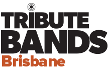 Brisbane Tribute Bands